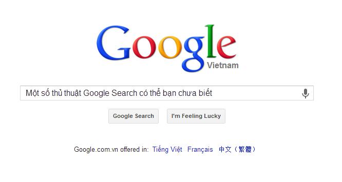 Một số thủ thuật Google Search có thể bạn chưa biết
