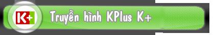 Lắp đặt truyền hình K+