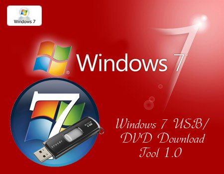Công cụ tạo cài đặt windows trên USB - Download Windows 7 USB/DVD Download Tool