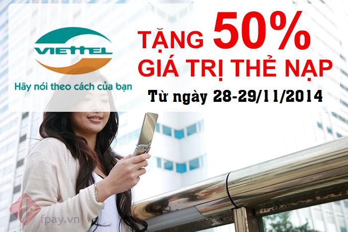 Viettel tặng 50% giá trị thẻ nạp từ 28/11 – 29/11/2014