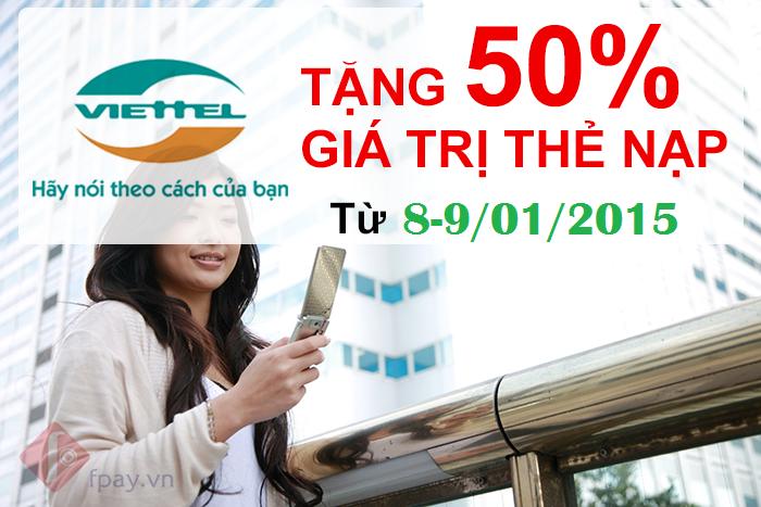 Viettel tặng 50% giá trị thẻ nạp từ 8-9/1/2015