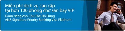Mở miễn phí Thẻ tín dụng ANZ Signature Priority Banking Visa Platinum