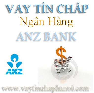 http://xspace.talaweb.com/vaytinchaphanoi/home/Vay%20tin%20chap%20ngan%20hang%20anz%20bank.jpg