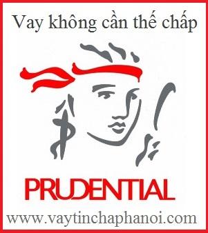 Vay tín chấp Prudential Finance ,Vay tín chấp tiêu dùng Prudential Finance