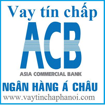 Vay tín chấp ngân hàng ACB, Vay theo lương ngân hàng ACB