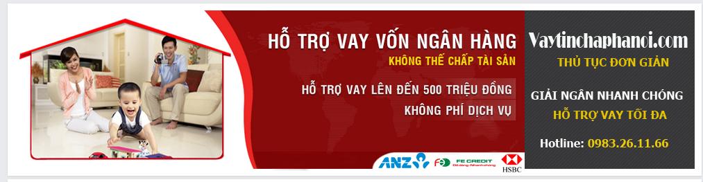 Vay tín chấp tại Hà Nội, Vay tín chấp ngân hàng VPBank, Vay tín chấp FE Credit