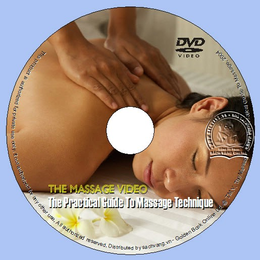 The Massage Video - The Practical Guide To Massage - Phương Pháp Thực Hành Xoa Bóp dvd lebel