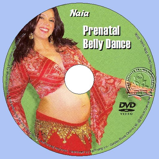 Prenatal Belly Dance With Naia - Bellydance Trong Giai Đoạn Thai Kỳ dvd lebel
